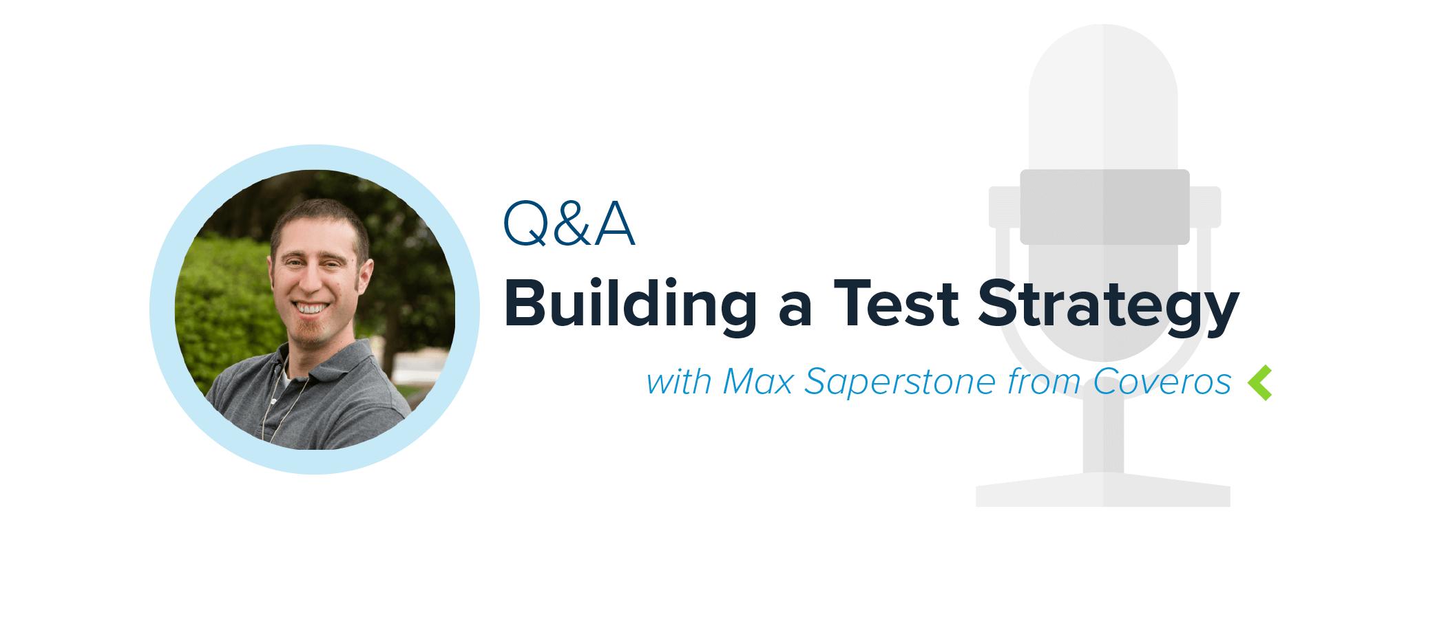 Preguntas y respuestas con Max Saperstone de Coveros: Primera parte: Introducción a la automatización de pruebas