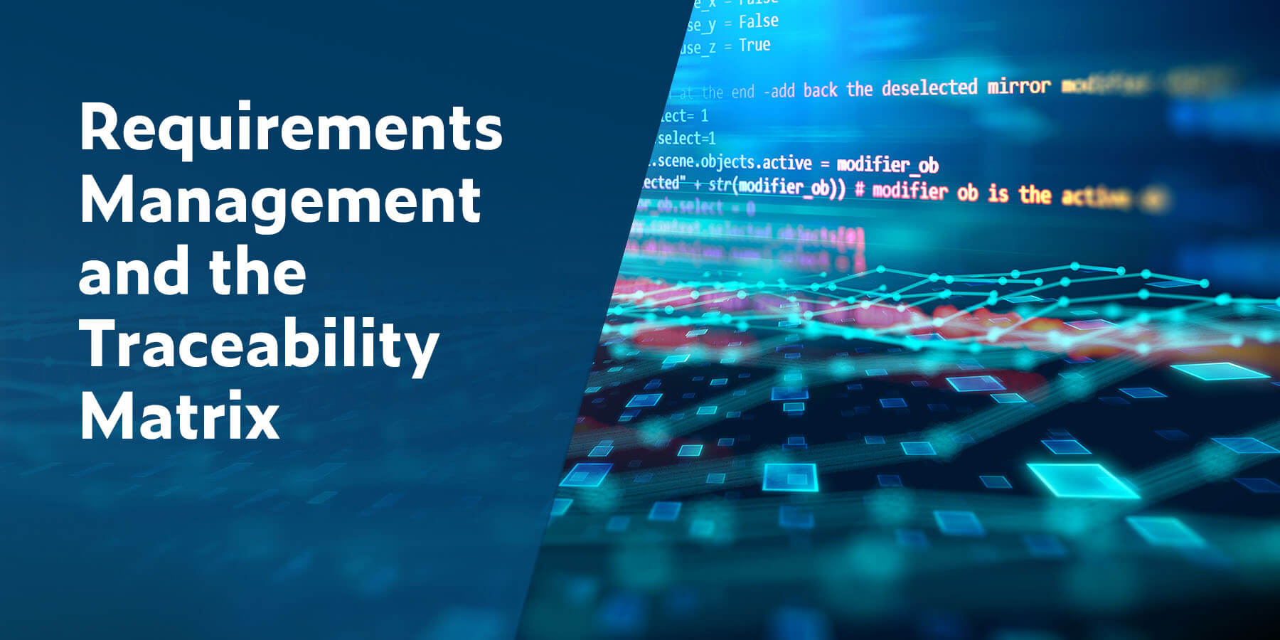 Requirements Management and the Traceability Matrix
