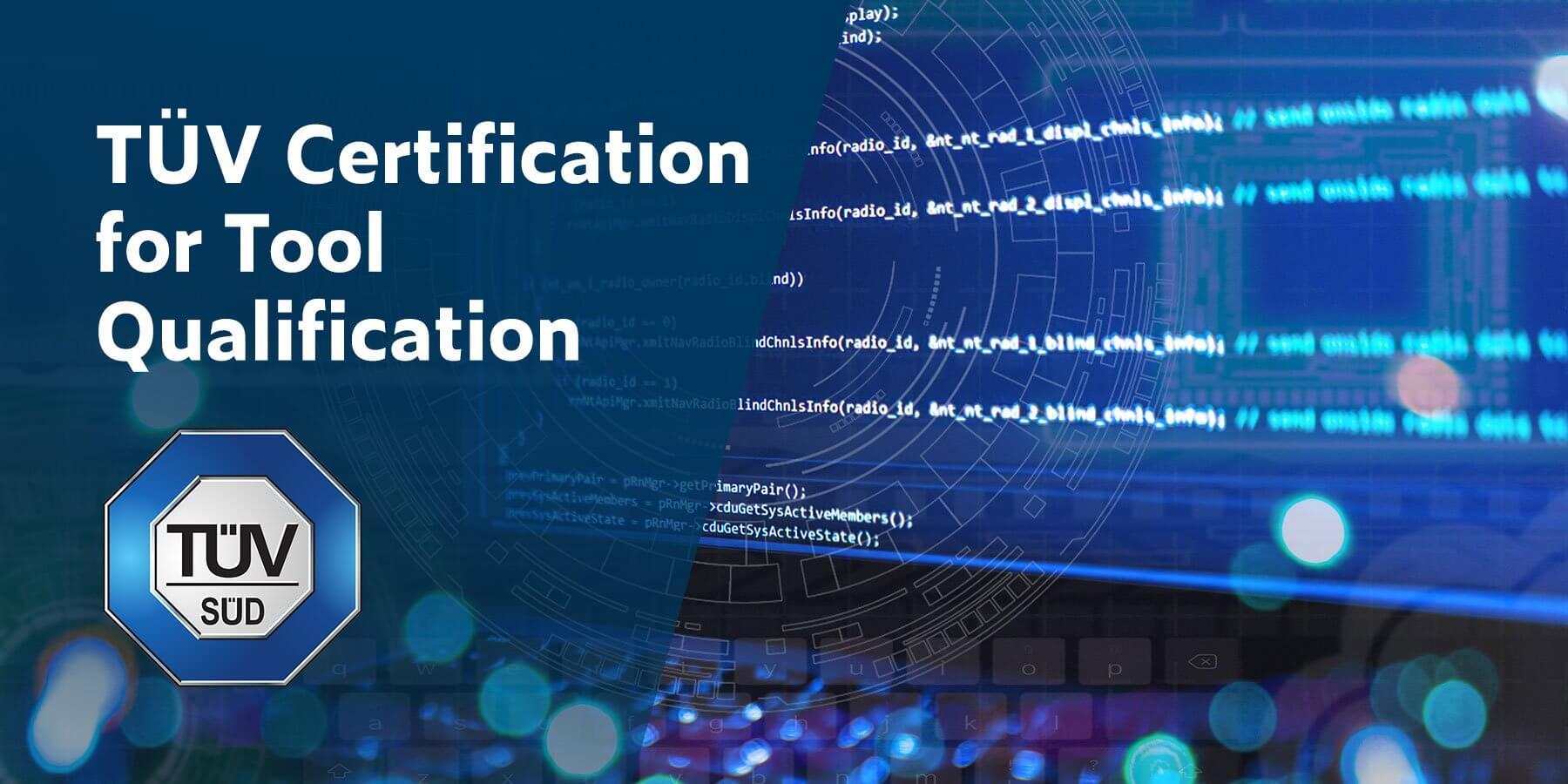 Calificación de una herramienta de prueba de software con el certificado TÜV