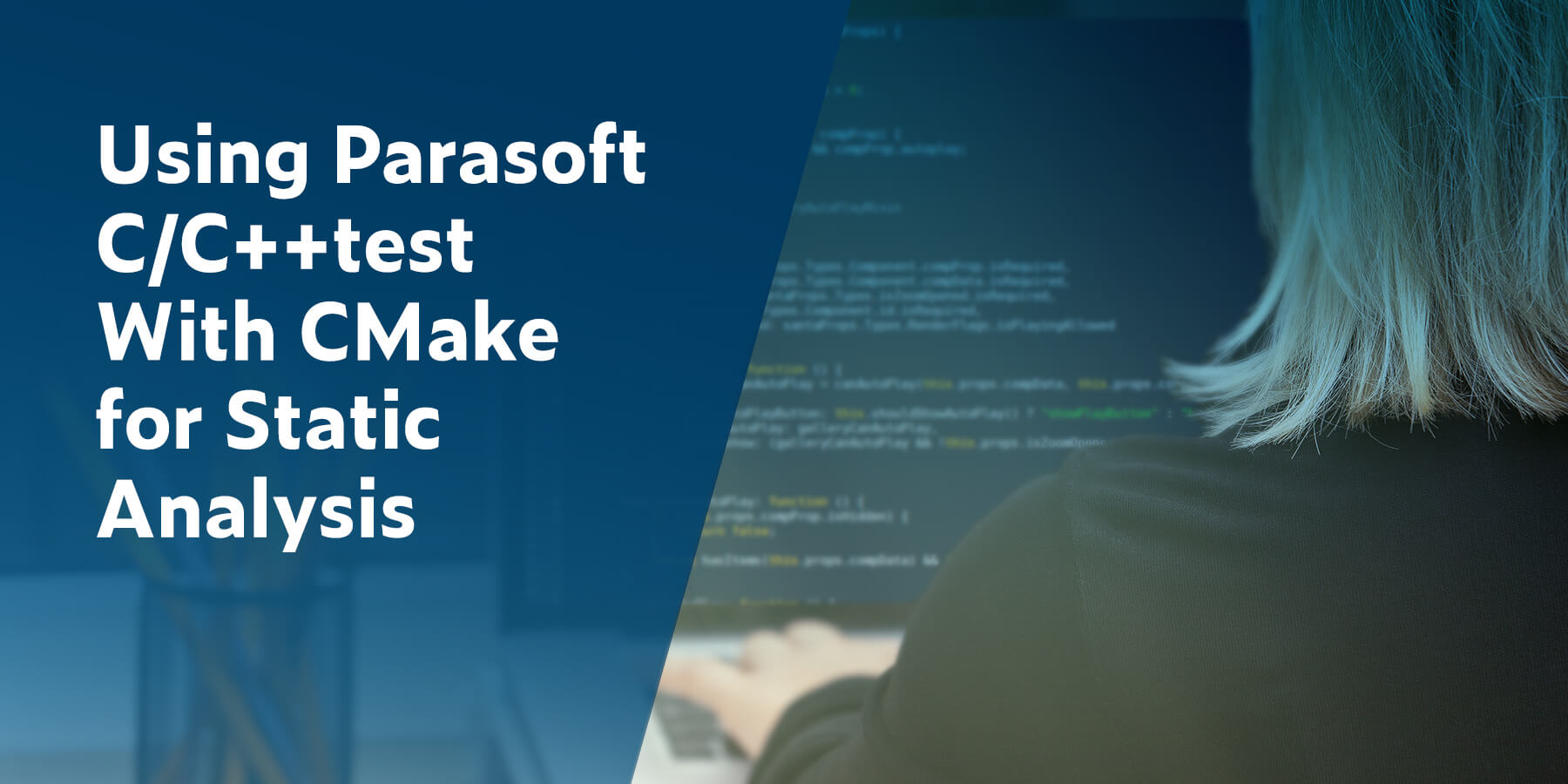 Using Parasoft C/C++test With CMake for Static Analysis
