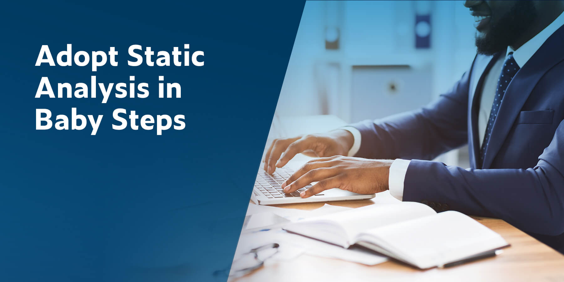 Adopt Static Analysis in Baby Steps