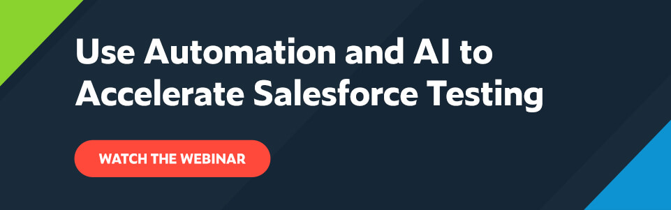Use-Automation-and-AI-to-Accelerate-Salesforce-Testing
