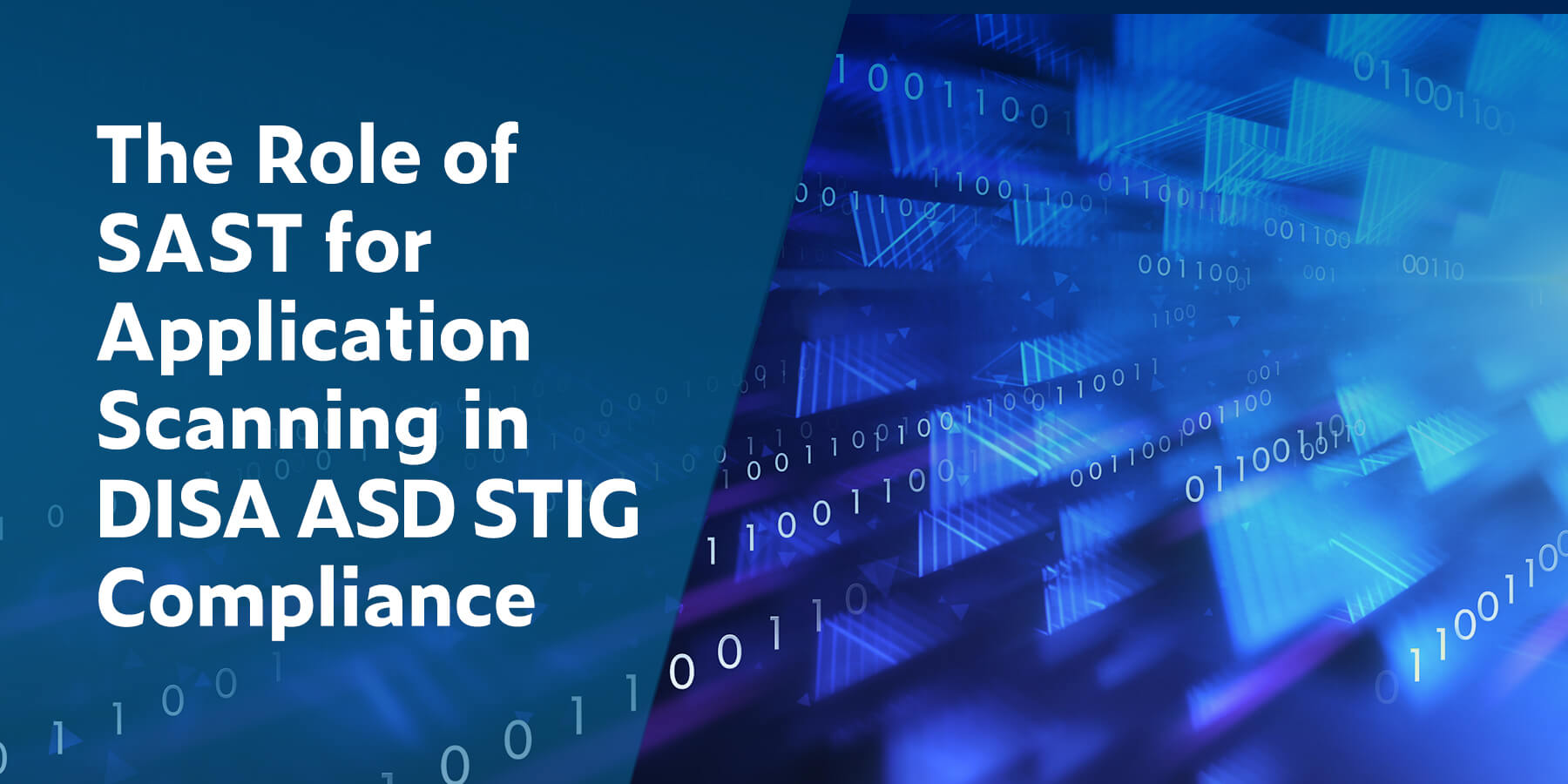 The Role of SAST for Application Scanning in DISA ASD STIG Compliance
