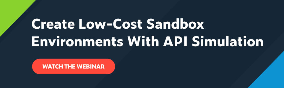 Texto Cree entornos de caja de arena de bajo costo con simulación de API Vea el webinar CTA
