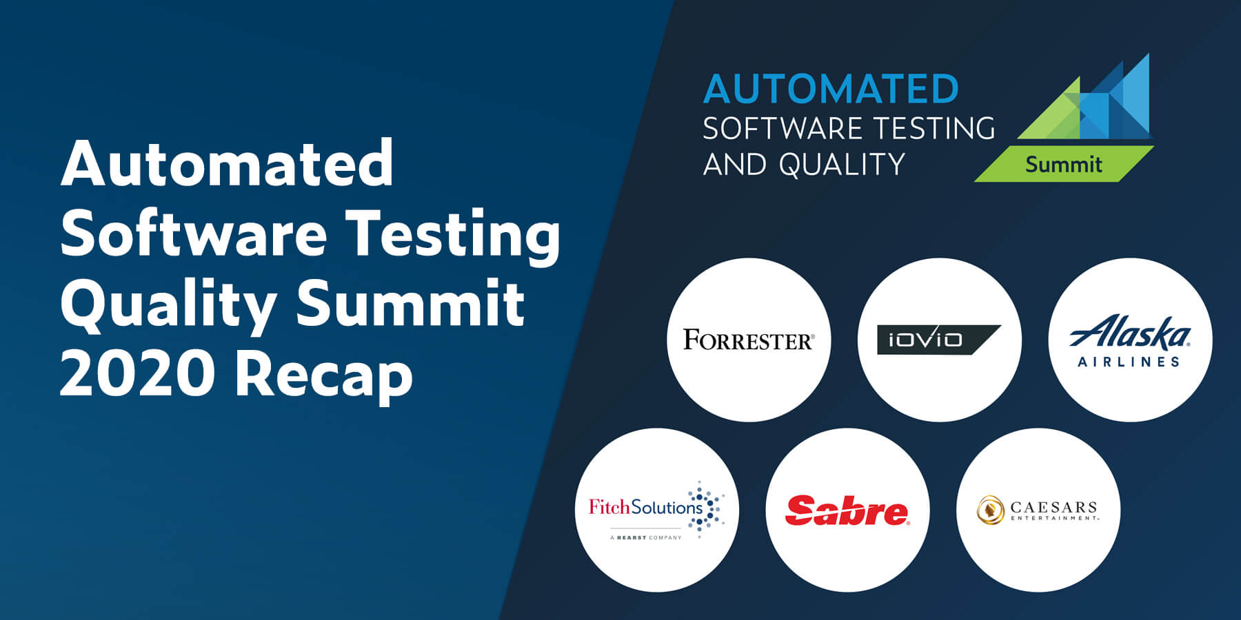 Automated Software Testing Quality Summit 2020 Recap