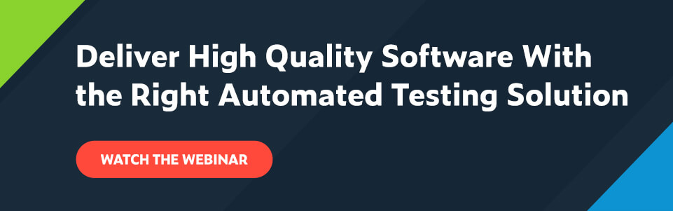 Watch the webinar: Deliver High Quality Software With the Right Automated Testing Solution