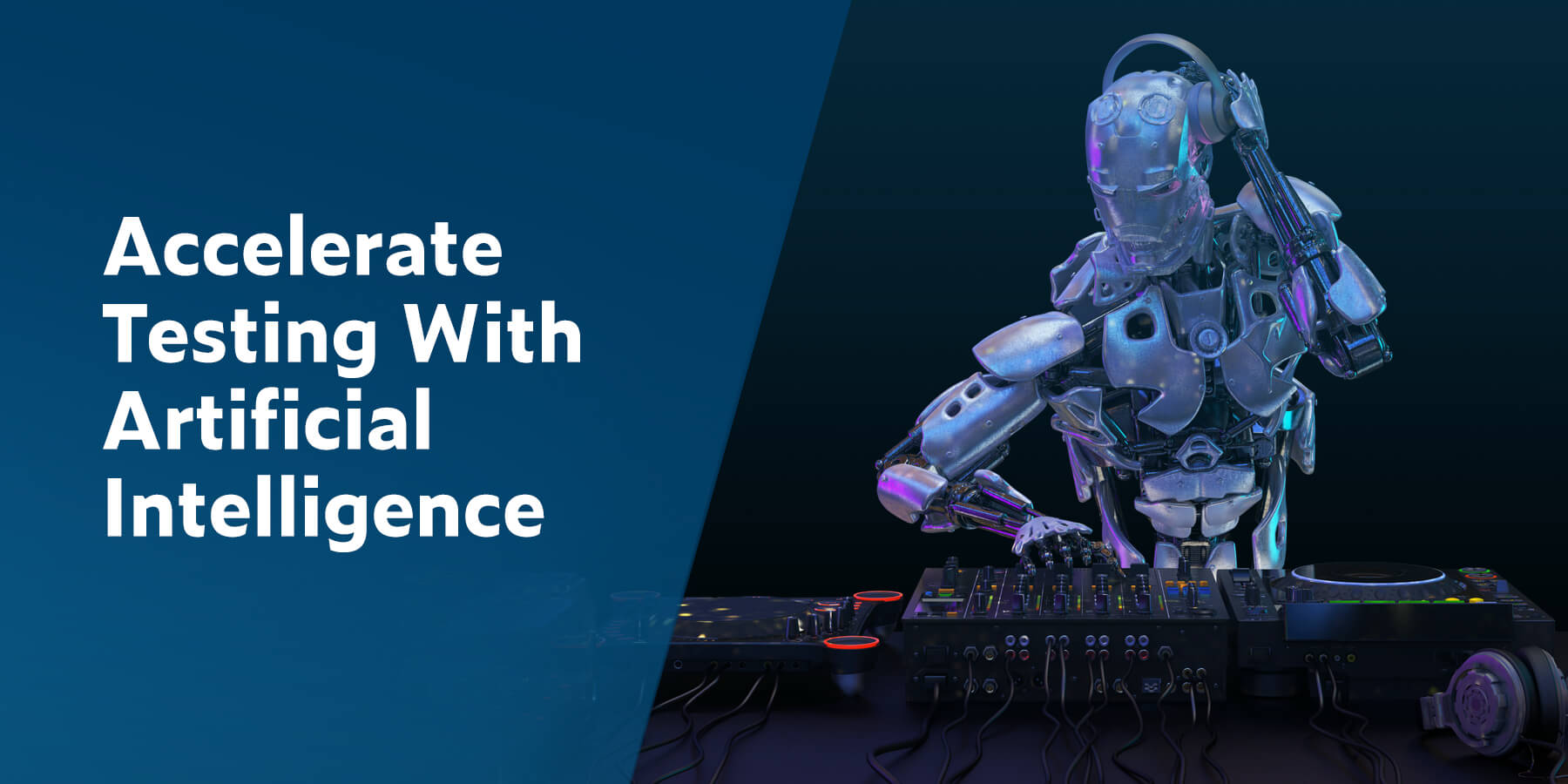 Accelerate Testing With Artificial Intelligence