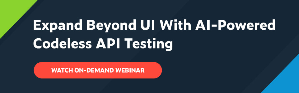 Text says Expand Beyond UI With AI-Powered Codeless API Testing with red CTA button: Watch on-demand webinar.