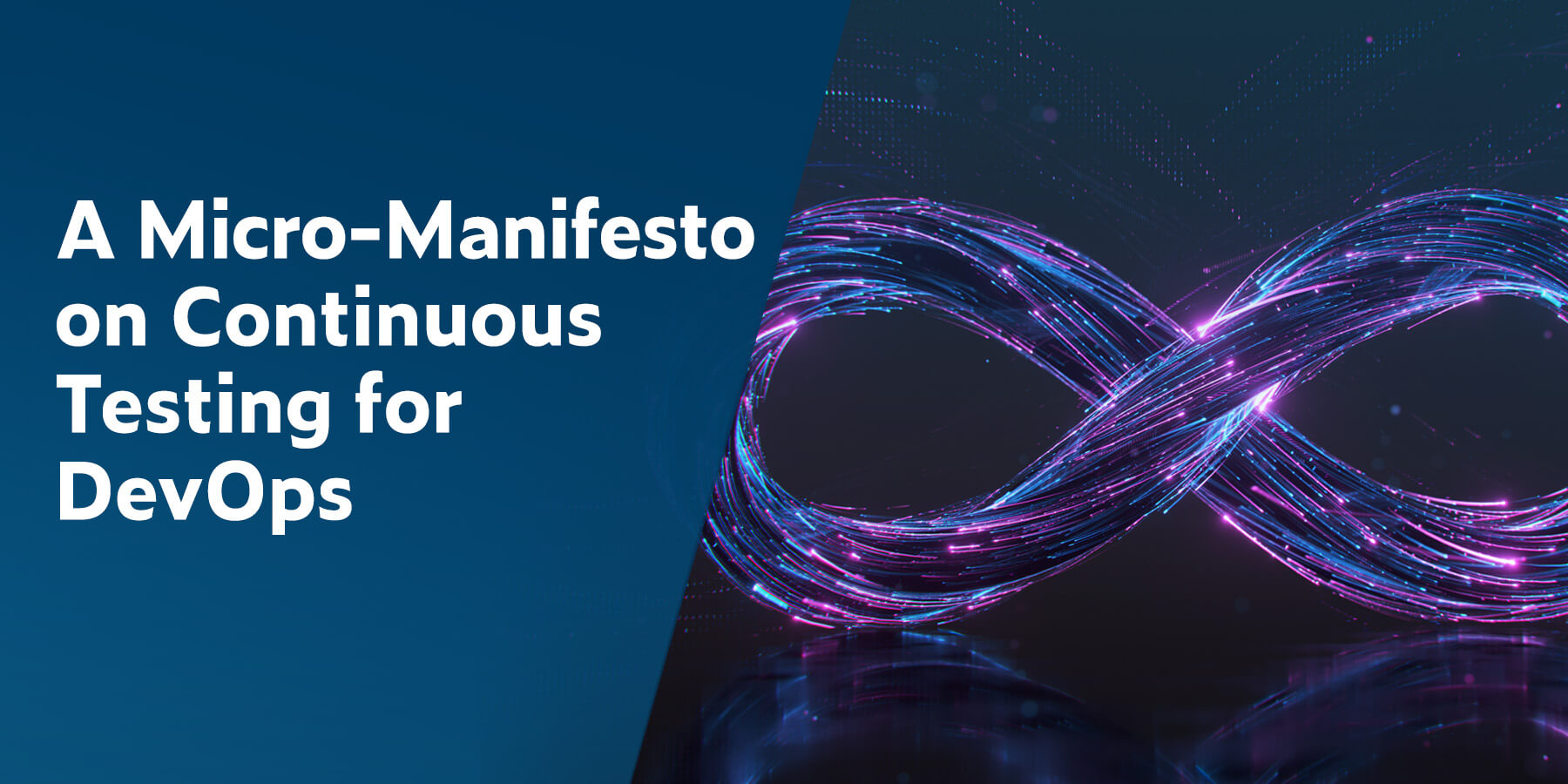 A Micro-Manifesto on Continuous Testing for DevOps