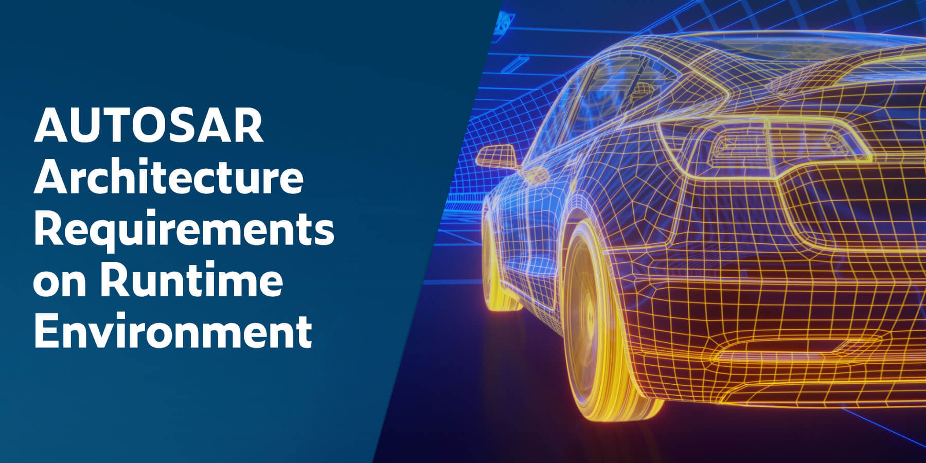 AUTOSAR Architecture Requirements on Runtime Environments