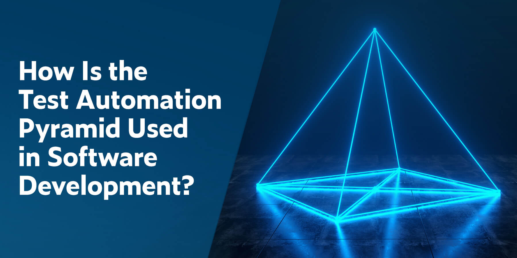 How Is the Test Automation Pyramid Used in Software Development?