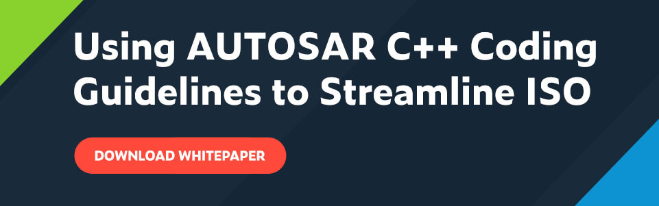 Using AUTOSAR C++ Coding Guidelines to Streamline ISO text with red call to action button that reads: Download Whitepaper