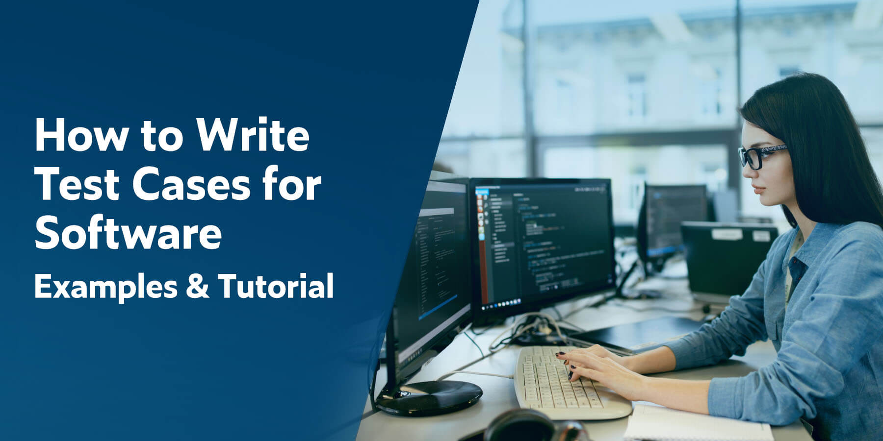 Cómo escribir casos de prueba para software: ejemplos y tutorial