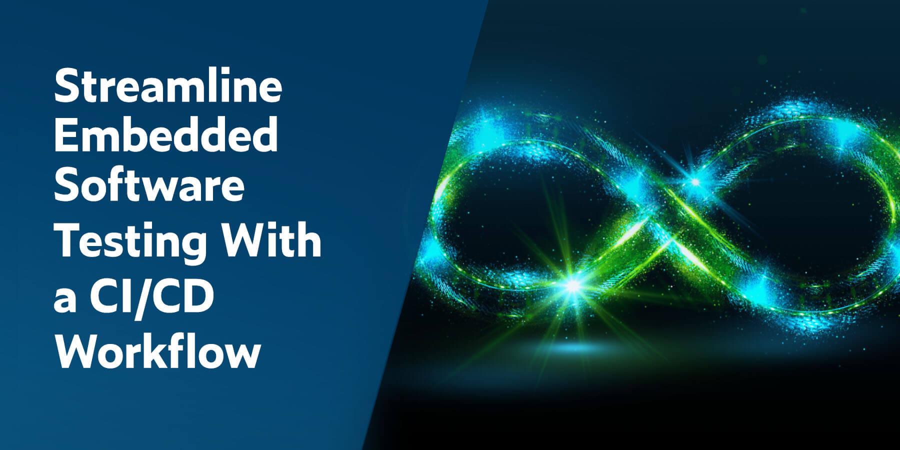 Optimice las pruebas de software integrado con un flujo de trabajo de CI / CD