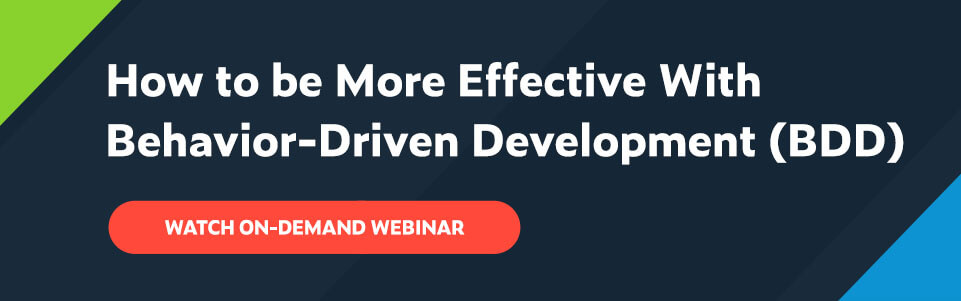 White text on navy background: How to be More Effective With Behavior-Driven Development (BDD) with red button below that says Watch on-demand webinar.