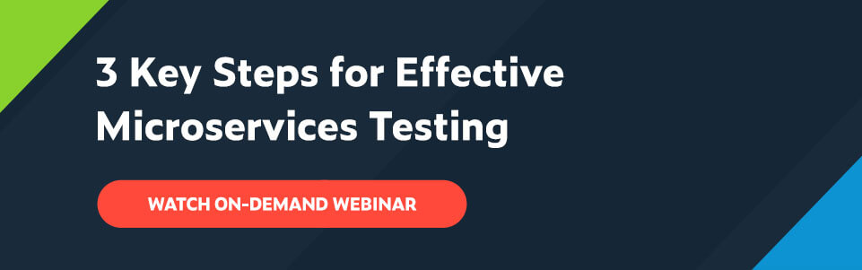 White text on navy background: 3 Key Steps for Effective Microservices Testing with red button below that says Watch On-Demand Webinar