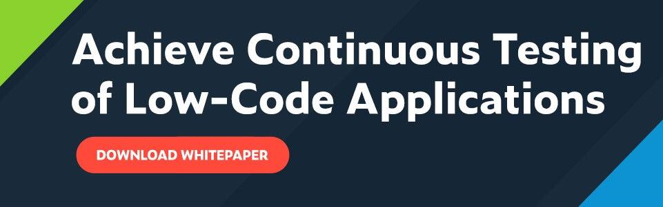 Texto del título: Realice pruebas continuas de aplicaciones de bajo código con el botón rojo de llamada a la acción: Descargar el documento técnico